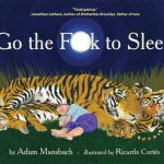 Adam Mansbach: Go the fuck to sleep (duérmete de una puta vez)