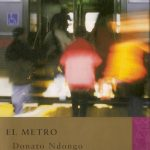 Donato Ndongo-Bidyogo: El metro