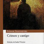 Fiódor Dostoievski: Crimen y castigo
