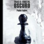 Pablo Felder: El rey tras el cristal oscuro