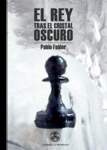 El-rey-tras-el-cristal-oscuro-Premio-Guillermo-de-Baskerville-2014-Libros-Prohibidos
