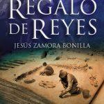 Jesús Zamora Bonilla: Regalo de Reyes