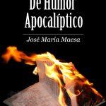 José María Maesa: De humor apocalíptico