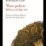 Stanislaw Lem: Vacío perfecto