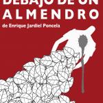 Enrique Jardiel Poncela: Eloísa está debajo de un almendro