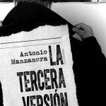 Antonio Manzanera: La tercera versión