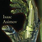 Isaac Asimov: Yo, robot