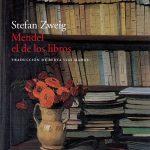 Stefan Zweig: Mendel el de los libros
