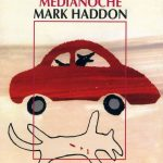 Mark Haddon: El curioso incidente del perro a medianoche