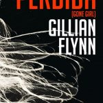 Gillian Flynn: Perdida (Gone girl)