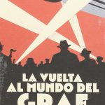 Léo Gerville-Réache: La vuelta al mundo del Graf Zeppelin