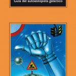 Douglas Adams: Guía del autoestopista galáctico