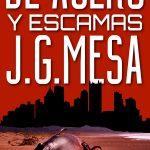 Juan González Mesa: De acero y escamas
