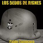 Pablo Carnicero: El secreto de Los Dedos de Aignes