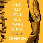 Common (con Adam Bradley): One day it'll all make sense