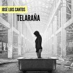 José Luis Cantos: Telaraña