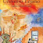 Carlos Almira Picazo: Relatos del Universo Lejano
