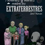 Javi Navas: Abuelos y nietos contra los extraterrestres