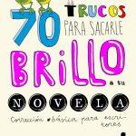 Gabriella Campbell: 70 trucos para sacarle brillo a tu novela