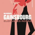 Felipe Cabrerizo: Gainsbourg. Elefantes rosas