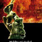 Gema del Prado y Miguel Martín: Maldita mi ciudad