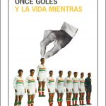 Pablo Santiago Chiquero: Once goles y la vida mientras