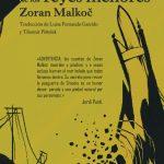 Zoran Malkoč: El cementerio de los reyes menores