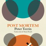 Peter Terrin: Post Mortem