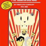 Iván Albarracín y Manuel Gris: Los polluelos espaciales y el herpes del mal