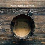Miriam Beizana: Todas las horas mueren