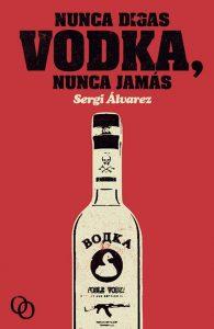 Vodka. Alan Smithee no salvó el mundo. Libros Prohibidos