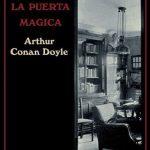 Arthur Conan Doyle: Cruzando la puerta mágica