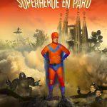 Manuel Lara Herbón: Crónicas de un superhéroe en paro