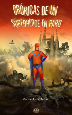 cronicas-de-un-superheroe-en-paro-Libros-Prohibidos