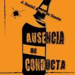 Daniel Aragonés Cuesta: Ausencia de conducta