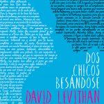 David Levithan: Dos chicos besándose