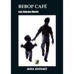 Luis Sánchez Martín: Bebop Café