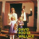 David Foster Wallace: La broma infinita