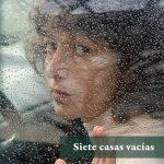 Samanta Schweblin: Siete casas vacías