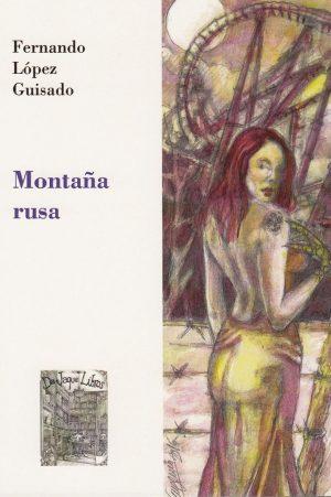 Crítica de Montaña Rusa. Libros Prohibidos