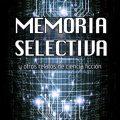 Memoria selectiva. Libros Prohibidos
