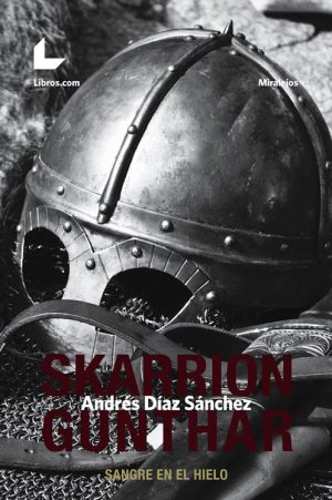 Skarrion Gunthar. Libros Prohibidos