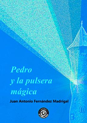 Las grapas del Transbordador. Pedro y la pulsera mágica. Libros Prohibidos.