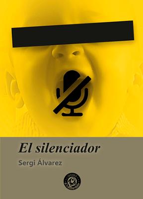 Las grapas del Transbordador. El silenciador. Libros Prohibidos
