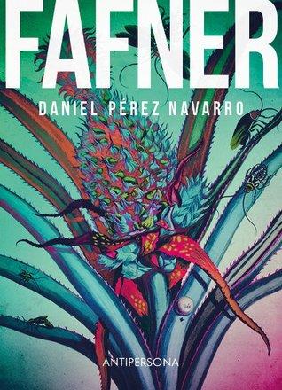 Daniel Pérez Navarro. Fafner. Libros Prohibidos