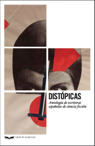 Distopicas y poshumanas, Distopicas. Libros Prohibidos