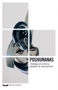 Distopicas y Poshumanas, Poshumanas. Libros Prohibidos