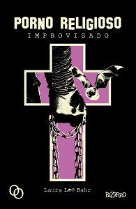 Ganadores de los Premios Guillermo de Baskerville 2019. Porno religios improvisado, Libros Prohibidos