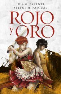 Rojo y Oro. Primera novela independiente de las autoras.