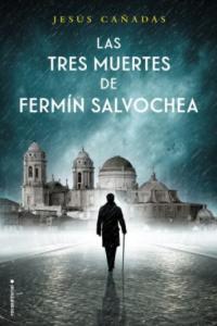 Las tres muertes de Fermín Salvochea. Sorteo mecenas de septiembre 2018. Libros Prohibidos